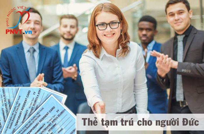 Cách xin cấp thẻ tạm trú cho người Đức ở Việt Nam trong 3 ngày