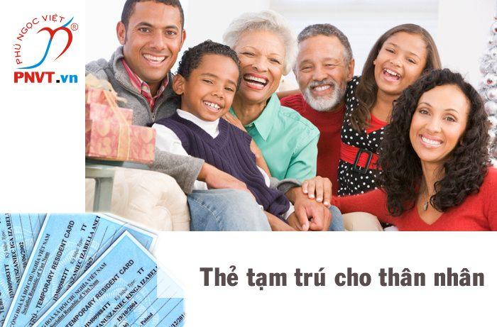 thẻ tạm trú cho người nước ngoài theo diện thân nhân