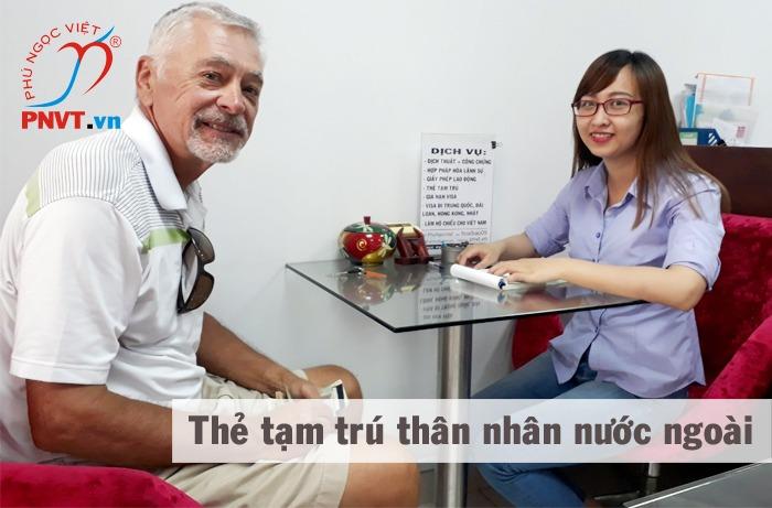 cấp thẻ tạm trú cho thân nhân người nước ngoài