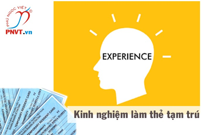 Kinh nghiệm làm hồ sơ xin cấp thẻ tạm trú cho người nước ngoài tại Việt Nam