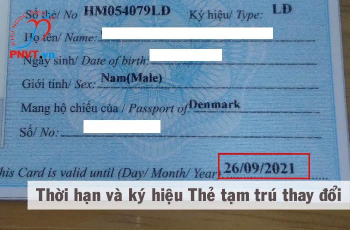 Thay đổi thời hạn thẻ tạm trú và ký hiệu thẻ tạm trú