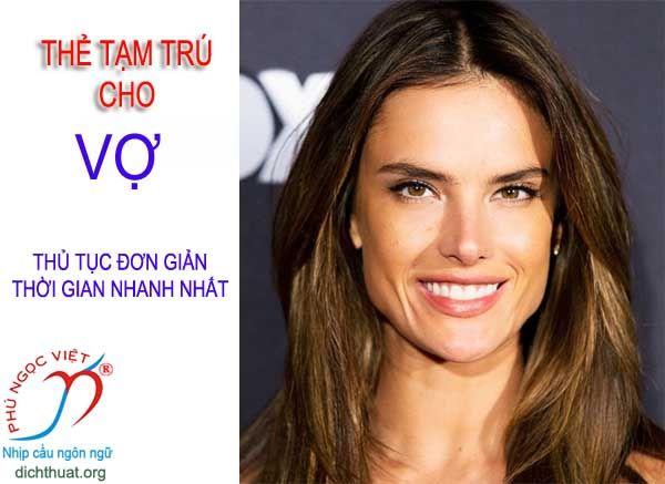 the tam tru cho vo cua nguoi nuoc ngoai tai viet nam, thẻ tạm trú cho vợ của người nước ngoài tại việt nam
