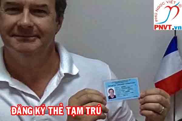 thủ tục đăng ký thẻ tạm trú cho người nước ngoài