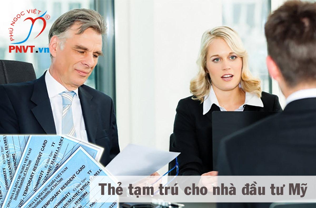 thẻ tạm trú cho nhà đầu tư mỹ