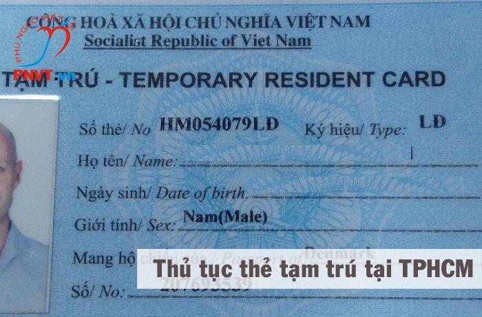 Thủ tục xin cấp thẻ tạm trú tại Phòng quản lý xuất nhập cảnh công an TPHCM