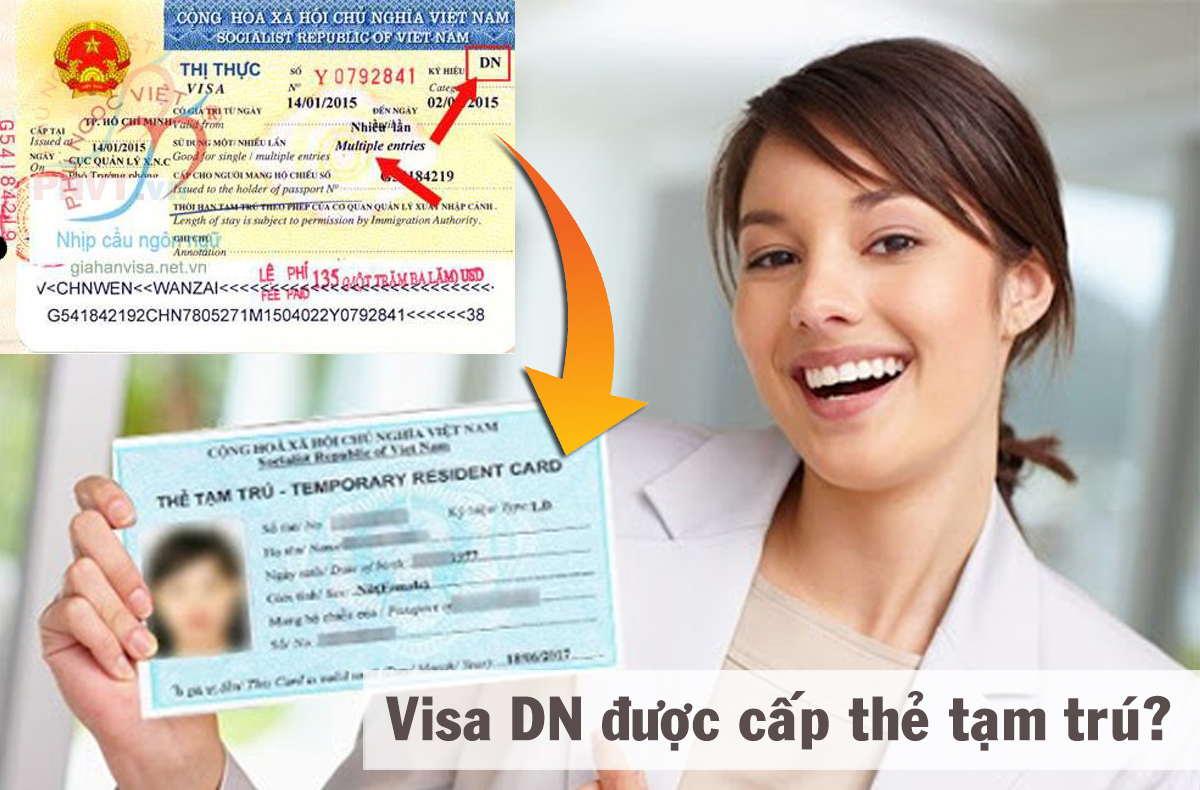 Visa DN có được cấp thẻ tạm trú