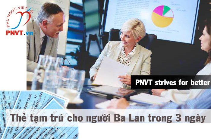 Xin cấp thẻ tạm trú cho người Ba Lan trong 3 ngày tại TPHCM