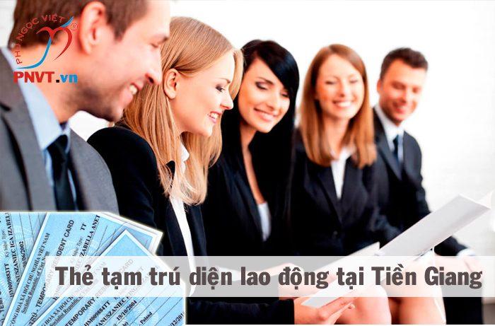 Xin cấp thẻ tạm trú cho người lao động ở Tiền Giang